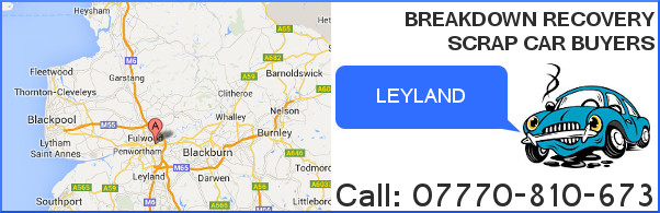 Scrap My Car Preston - Scrap Car Buyers Leyland Breakdown Recovery Leyland